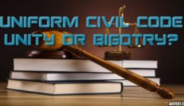 Uniform Civil Code to Promote Unity or Bigotry